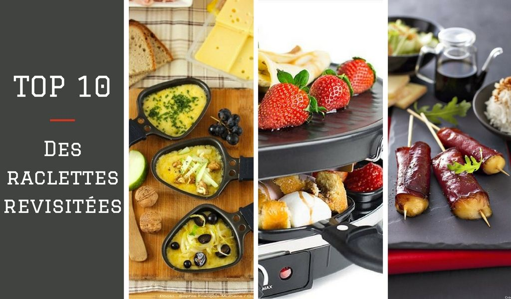 Top 10 des revisites de raclette originales