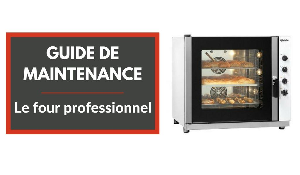 Maintenance : le four professionnel